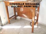 CONSOLLE SICILIANA DUCROT PRIMI 900
